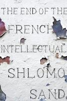 The End of the French Intellectual