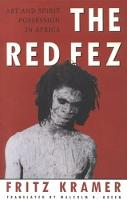 The Red Fez: On Art and Possession in Africa (Paperback)