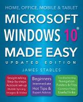 Windows 10 Made Easy (2017 edition)