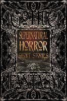Supernatural Horror Short Stories - Gothic Fantasy (Hardback)