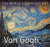 Van Gogh - The World's Greatest Art (Paperback)