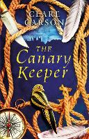 The Canary Keeper (Hardback)