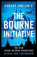 Robert Ludlum's (TM) The Bourne Initiative - Jason Bourne (Paperback)