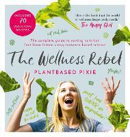 The Wellness Rebel (Hardback)