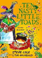 Ten Nasty Little Toads: The Zephyr Book of Cautionary Tales - The Zephyr Book Of... (Paperback)