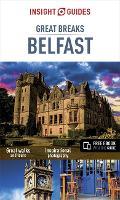Insight Guides Great Breaks Belfast - Insight Great Breaks (Paperback)