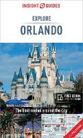 Insight Guides Explore Orlando (Travel Guide with Free eBook) - Insight Explore Guides (Paperback)