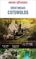 Insight Guides Great Breaks Cotswolds (Travel Guide with Free eBook) - Insight Great Breaks (Paperback)