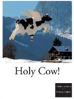 Holy Cow! (Hardback)