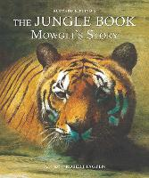 The Jungle Book: Mowgli's Story (Picture Hardback): Abridged Edition for Younger Readers - Abridged Classics (Hardback)