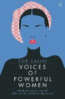 Voices of Powerful Women: Words of Wisdom from 40 of the World's Most Inspiring Women (Hardback)