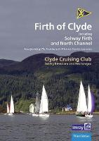 CCC Sailing Directions and Anchorages - Firth of Clyde: Including Solway Firth and North Channel (Spiral bound)