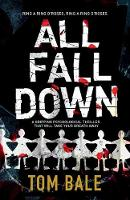 All Fall Down: A Gripping Psychological Thriller with a Twist That Will Take Your Breath Away (Paperback)