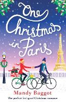 One Christmas in Paris: The Perfect Feel Good Christmas Romance (Paperback)