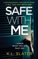 Safe with Me: A Psychological Thriller So Tense It Will Take Your Breath Away (Paperback)