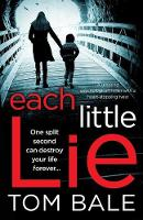 Each Little Lie: A gripping psychological thriller with a heart-stopping twist (Paperback)