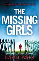 The Missing Girls: A serial killer thriller with a twist - Detective Robyn Carter Crime Thriller 3 (Paperback)