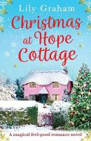 Christmas at Hope Cottage: A magical feel good romance novel (Paperback)