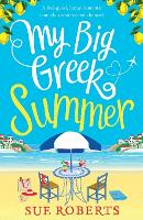 My Big Greek Summer: A Feel Good Funny Romantic Comedy about Second Chances! (Paperback)
