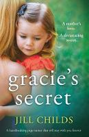 Gracie's Secret: A Heartbreaking Page Turner That Will Stay with You Forever (Paperback)
