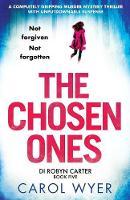 The Chosen Ones - Detective Robyn Carter 5 (Paperback)