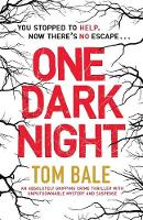 One Dark Night: An Absolutely Gripping Crime Thriller with Unputdownable Mystery and Suspense (Paperback)