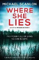 Where She Lies; a Gripping Irish Thriller (Paperback)