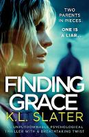 Finding Grace: An Unputdownable Psychological Thriller with a Breathtaking Twist (Paperback)