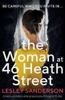 The Woman at 46 Heath Street: A twisty and absolutely gripping psychological thriller (Paperback)