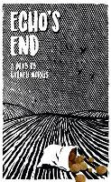 Echo's End: A Wiltshire Love Story - Oberon Modern Plays (Paperback)