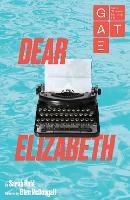Dear Elizabeth - Oberon Modern Plays (Paperback)