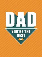 Dad - You're the Best (Hardback)