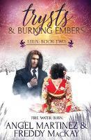 Trysts and Burning Embers - Lijun 2 (Paperback)