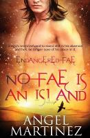 No Fae Is an Island - Endangered Fae 4 (Paperback)