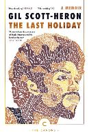 The Last Holiday: A Memoir - Canons (Paperback)