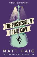 The Possession of Mr Cave (Paperback)
