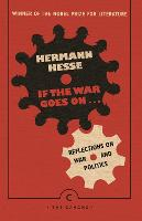 If the War Goes On . . .: Reflections on War and Politics - Canons (Paperback)
