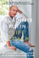 Vladimir Putin: Life Coach (Hardback)