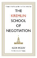The Kremlin School of Negotiation