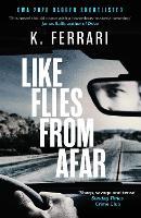 Like Flies from Afar (Paperback)