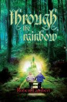 Through the Rainbow (Paperback)