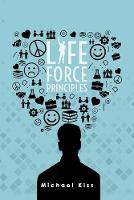 Life Force Principles