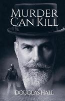 Murder Can Kill (Paperback)