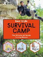 Bear Grylls World Adventure Survival Camp (Paperback)