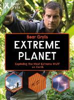 Bear Grylls Extreme Planet (Hardback)