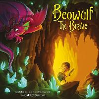 Beowulf the Brave - Picture Storybooks (Paperback)