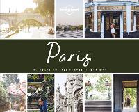 PhotoCity Paris - Lonely Planet (Hardback)