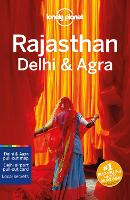 Lonely Planet Rajasthan, Delhi & Agra - Travel Guide (Paperback)
