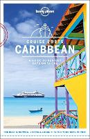 Lonely Planet Cruise Ports Caribbean - Travel Guide (Paperback)