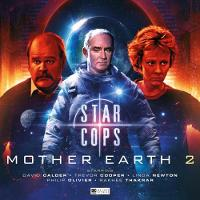 Star Cops - Mother Earth Part 2